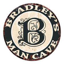 CPMC-0128 BRADLEY'S MAN CAVE Rustic Chic Tin Sign Man Cave Decor Gift Ideas
