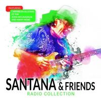 SANTANA & FRIENDS - RADIO COLLECTION   CD NEUF