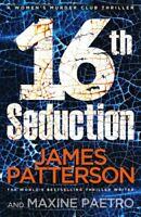 16th Seduction: (Women's Murder Club 16),James Patterson- 9781784753672