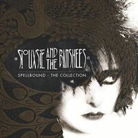 SIOUXSIE AND THE BANSHEES Spellbound The Collection CD BRAND NEW Best Of