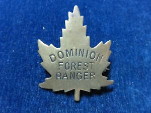 "Rare Orig Vintage Obsolete Badge ""Dominion Forest Ranger - Canada"""
