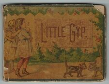 Rare Miniature Children's Book - ca 1880 - Little Gyp - Color Lithograph Covers