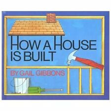 How a House Is Built by Gail Gibbons (1990, Reinforced, Teacher's Edition of...