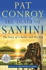 The Death of Santini: The Story of a Father and His Son (Random House-ExLibrary