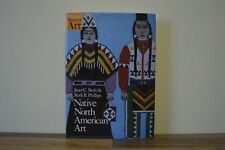 Native North American Art by Ruth Phillips, Janet Catherine Berlo H/B 1/1 (Z2)