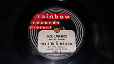 JACK LAWRENCE Don't Cry Little Girl / It's A Sin To Tell Lie 78 Rainbow 10001