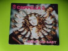 CD SINGLE - CAPPELLA - MOVE ON BABY - 1994