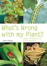 What's Wrong with My Plant?: Expert Information at Your Fingertips-ExLibrary
