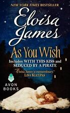 As You Wish: By Eloisa James