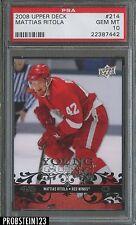 2008 Upper Deck #214 Mattias Ritola Red Wings RC Rookie PSA 10 GEM MINT