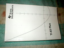 TEXAS INSTRUMENTS TI-83 PLUS GRAPHING CALCULATOR GUIDE BOOK GUIDEBOOK MANUAL