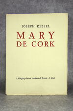 KESSEL JOSEPH. MARY DE CORK. LITHOGRAPHIES DE RENÉE ANDRÉ-PIOT. MOURLOT 1929