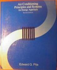 Air Conditioning Principles and Systems: An Energy Approach by Pita, Edward G.