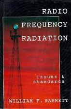 Radio Frequency Radiation: Issues & Standards by Hammett, William F.