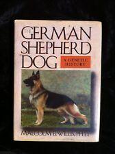 The German Shepherd Dog: A Genetic History By Malcolm B Willis 1991 Hardback