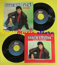 LP 45 7'' SHAKIN'STEVENS Oh julie I'm knockin 1981 holland EPIC no cd mc dvd*