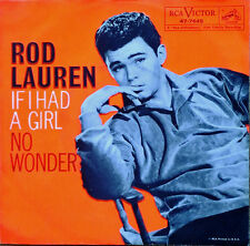 ROD LAUREN - IF I HAD A GIRL b/w NO WONDER - RCA 45 WITH  PICTURE SLEEVE - 1959