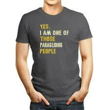 New listing YES I AM ONE OF THOSE Paragliding PEOPLE T-shirt