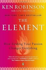 The Element: How Finding Your Passion Changes Ever