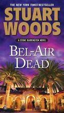 Bel-Air Dead (Stone Barrington Novels), Woods, Stuart, Very Good Book