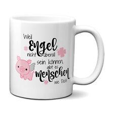 Weil Engel nicht überall sein können.. Kaffee Tasse Liebe Beziehung Freundschaft