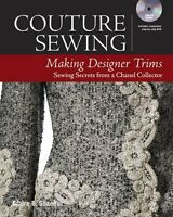Couture Sewing: Making Designer Trims New Paperback Book Claire B. Shaeffer