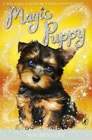 Bentley, Sue, Magic Puppy: Sunshine Shimmers, Very Good Book