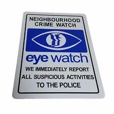 neighbourhood crime watch area Aluminium outdoor sign 315mm x 220mm
