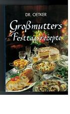 Dr. Oetker - Großmutters Festtagsrezepte - 1997
