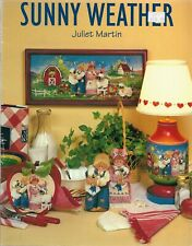 Decorative & Tole Painting Pattern Booklet-Sunny Weather by Juliet Martin