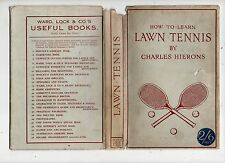 CHARLES HIERONS HOW TO LEARN LAWN TENNIS FIRST EDITION HARDBACK DUSTJACKET 1919