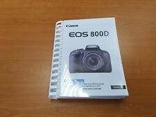CANON EOS 800D CAMERA PRINTED USER MANUAL GUIDE HANDBOOK 488 PAGES A5