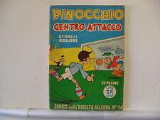 COMICS DELLA BRIGATA ALLEGRA  n.  14 del 1949  PINOCCHIO ...  ed. Nerbini