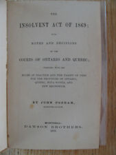 Insolvent act of 1869 notes & decisions Court of Ontario & Quebec POPHAM 1870