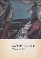 Motti, Pittori del Po, Milano, 1965, catalogo d'arte, Associazione amici del Po
