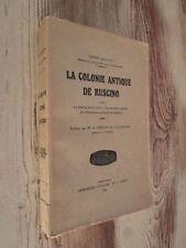 RARE - La colonie antique de Ruscino : La Cité de droit latin (archéologie)