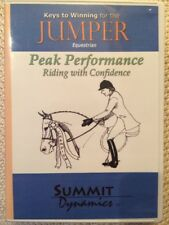 Keys to Winning for the Jumper Equestrian: Peak Performance Ride with Confidence