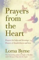 Prayers From The Heart by Lorna Byrne (NEW)