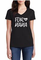 Ladies V-neck Fur Mama T Shirt Dog Cat Birthday Gift Mothers Day Animal Lover