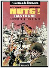 LA BATAILLE DES ARDENNES ;Nuts ! Bastogne § EO § TTBE