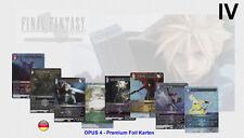 Final Fantasy TCG - OPUS 4 IV - Alle 148 Foil Premium Karten zum Auswählen !