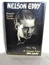 NELSON EDDY: AMERICA'S FAVORITE BARITONE: AN AUTHORIZED By Lulay Gail Signed NEW