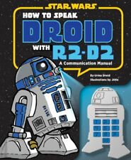 Star Wars Book How to Speak Droid with R2-D2: A Communication Manual