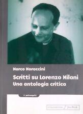 MARCO MORACCINI SCRITTI SU LORENZO MILANI UNA ANTOLOGIA CRITICA JACA BOOK 2002