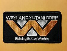 Aliens Weyland-Yutani Corp Building Better embroidered Patch 4 1/2 inches long