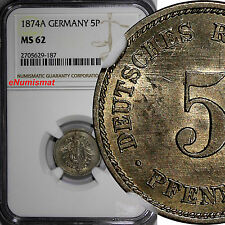 Germany - Empire Wilhelm I 1874-A 5 Pfennig NGC MS62 1st Date TOP GRADED KM# 3
