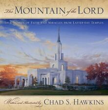 The Mountain of the Lord by Chad S. Hawkins
