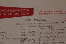 Jaguar XK150 2 Seater FHC DHC 1957 Original Lucas New Vehicle Parts & Info Notes