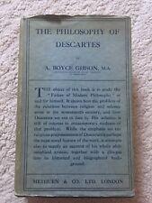 The Philosophy of Descartes: H/B  Book Boyce - Gibson - 1932