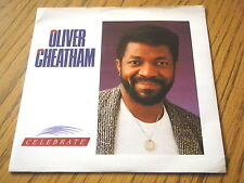 "OLIVER CHEATHAM - CELEBRATE  7"" VINYL PS"